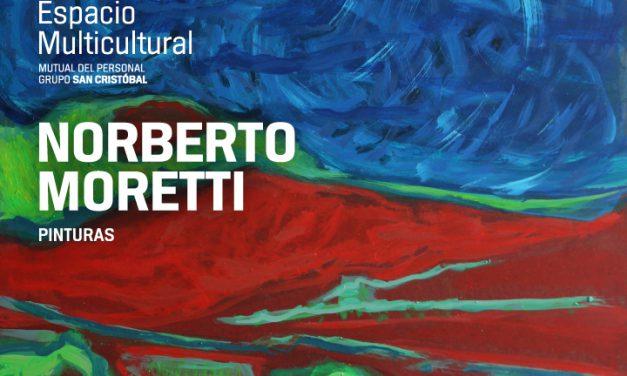 Inauguran la muestra Pinturas de Norberto Moretti