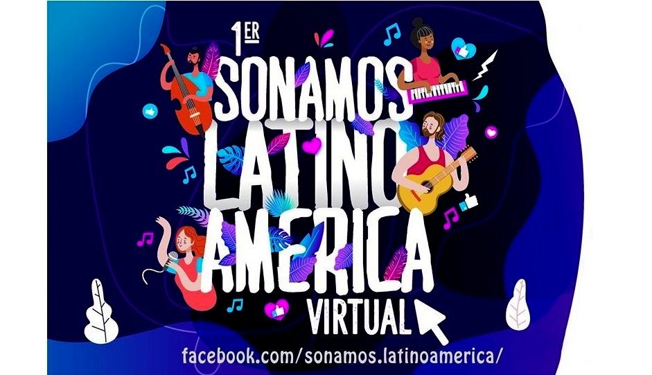 Primer Festival Sonamos Latinoamérica Virtual