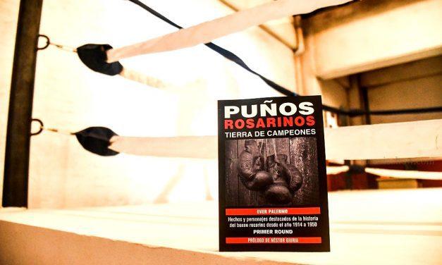 Ever Palermo presenta Puños Rosarinos